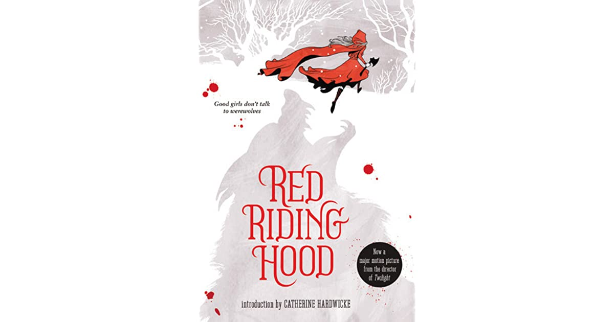 Red Riding Hood By Sarah Blakley Cartwright