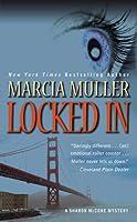 Locked In (Sharon McCone, #26)