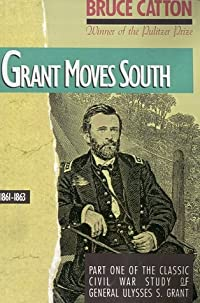Grant Moves South, 1861-1863