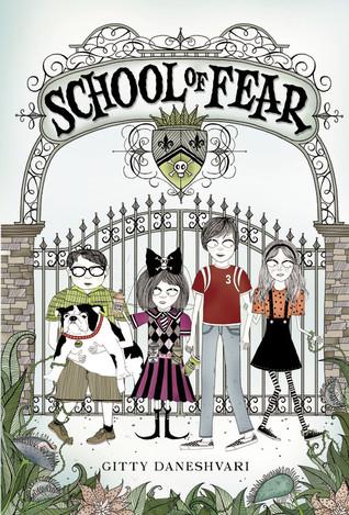 School of Fear by Gitty Daneshvari