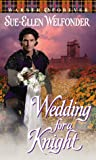 Wedding for a Knight (MacLean, #3)