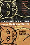 Schrödinger's Kittens and the Search for Reality: Solving the Quantum Mysteries