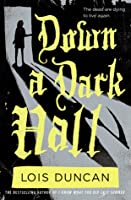 Down a Dark Hall
