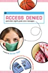 Access Denied: And Other Eighth Grade Error Messages