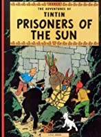 Prisoners of the Sun (Tintin, #14)