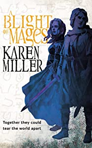 A Blight of Mages (Kingmaker, Kingbreaker, #0)