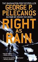 Right as Rain (Derek Strange and Terry Quinn, #1)