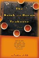 The Drink and Dream Tea House: A Novel