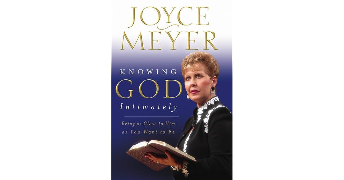 Knowing God Intimately Joyce Meyer Pdf