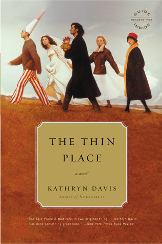 "Book cover of ""The Thin Place"" by Kathryn Davis"