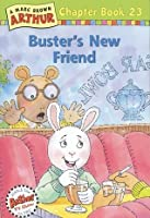 Buster's New Friend (Arthur Chapter Book, #23)