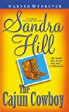 The Cajun Cowboy by Sandra Hill