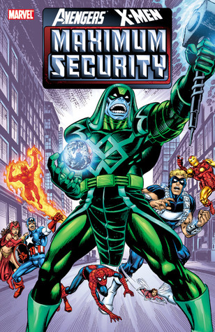 Avengers/X-Men: Maximum Security by Kurt Busiek
