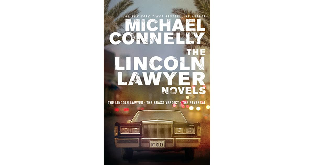 The Lincoln Lawyer Novels The Lincoln Lawyer The Brass Verdict