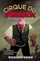 Tunnels of Blood (Cirque Du Freak, #3)