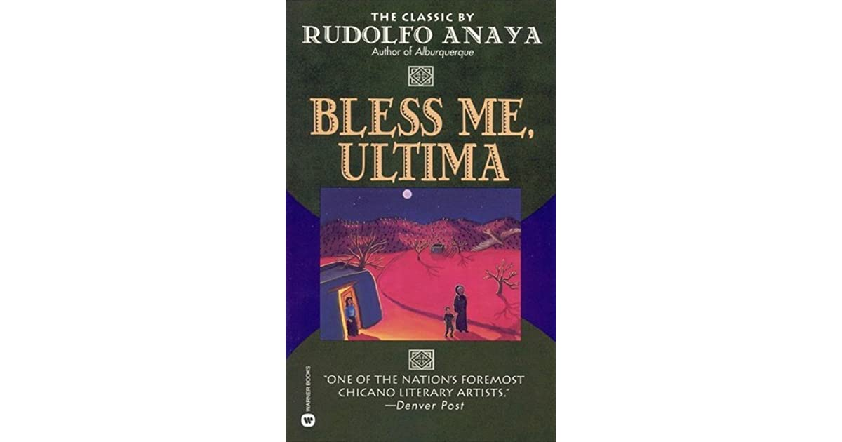 a breakdown of bless me ultima by rudolfo anaya For they be many that fight against me, o thou most high 3 : what time i am afraid, i will trust in thee 4 : in god i will praise his word.