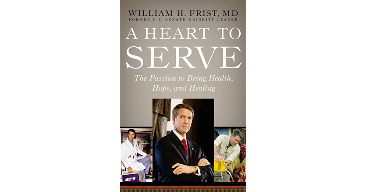 PDF A Heart to Serve: The Passion to Bring Health, Hope, and Healing
