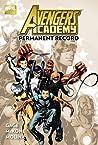 Avengers Academy, Volume 1: Permanent Record