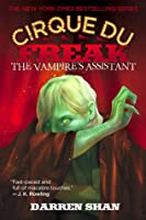 The Vampire's Assistant (Cirque Du Freak, #2)