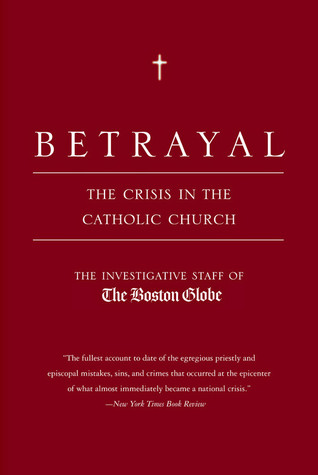 Betrayal by The Boston Globe