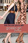 Love the One You're With (Gossip Girl: The Carlyles, #4)