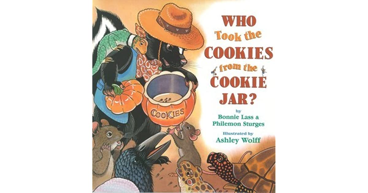 Who Stole The Cookie From The Cookie Jar Song Inspiration Who Took The Cookies From The Cookie Jar By Bonnie Lass