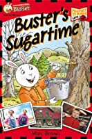 Postcards From Buster: Buster's Sugartime (L2): First Reader Series