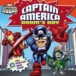 Super Hero Squad: Captain America Doom's Day by Zachary Rau
