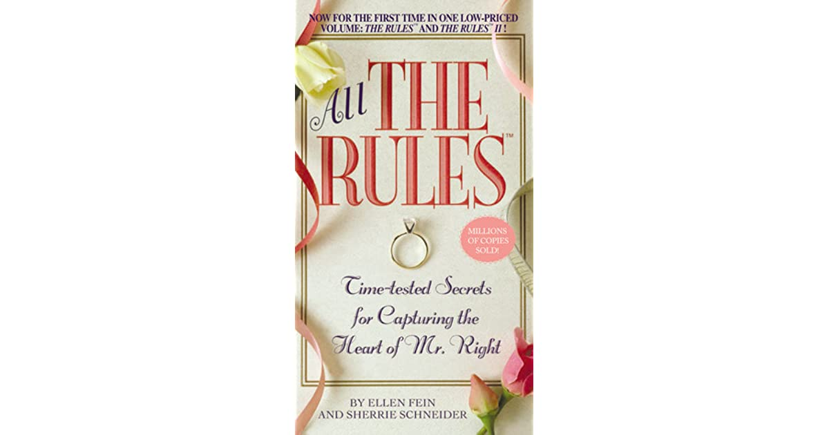 All the rules time tested secrets for capturing the heart of mr all the rules time tested secrets for capturing the heart of mr right by ellen fein fandeluxe Gallery