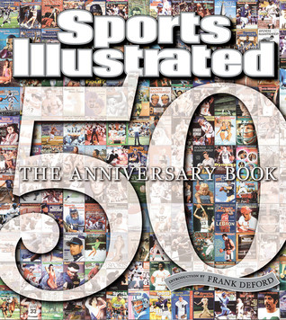 Sports Illustrated The 50th Anniversary Book: 1954-2004
