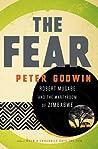 The Fear: Robert Mugabe and the Martyrdom of Zimbabwe