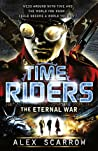 The Eternal War (TimeRiders, #4)