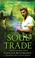 Soul Trade (Black London, #5)