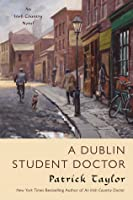 A Dublin Student Doctor (Irish Country #6)