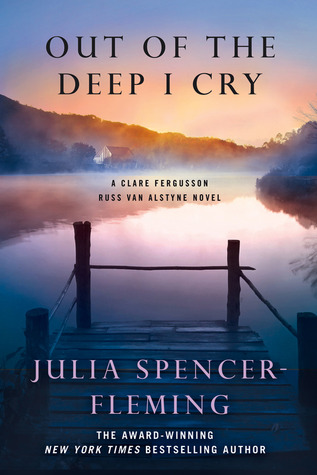 Out Of The Deep I Cry Rev Clare Fergusson Russ Van Alstyne Mysteries 3 By Julia Spencer Fleming