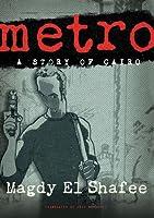 Metro: A Story of Cairo