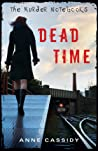 Dead Time (The Murder Notebooks, #1)