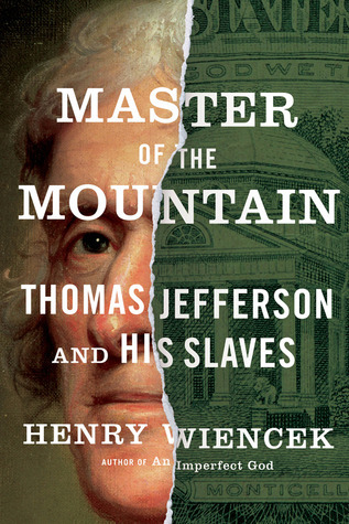 Master-of-the-Mountain-Thomas-Jefferson-and-His-Slaves