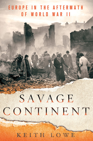 Savage Continent  Europe in the After