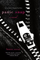 Panic Snap By Laura Reese border=