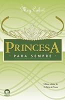 Princesa para sempre (O diário da princesa, #10)