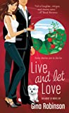 Live and Let Love (Agent Ex, #3)