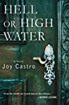 Hell or High Water (Nola Céspedes, #1)