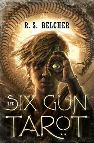 The Six-Gun Tarot (Golgotha, #1)