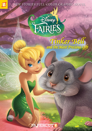 Tinker Bell and the Most Precious Gift