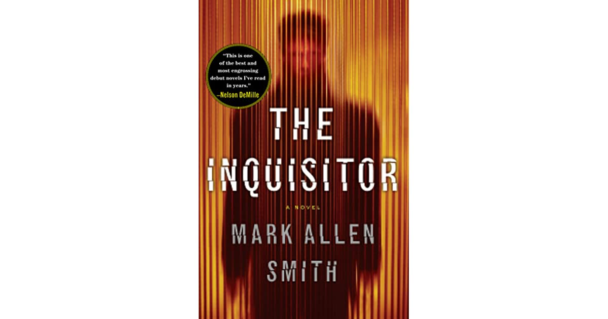 The Inquisitor (Geiger #1) by Mark Allen Smith