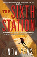 The Sixth Station (Alexandra Russo  #1)