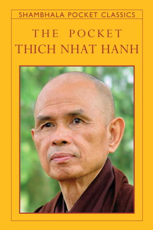 The Pocket Thich Nhat Hanh by Thich Nhat Hanh