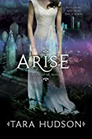 Arise (Hereafter, #2)