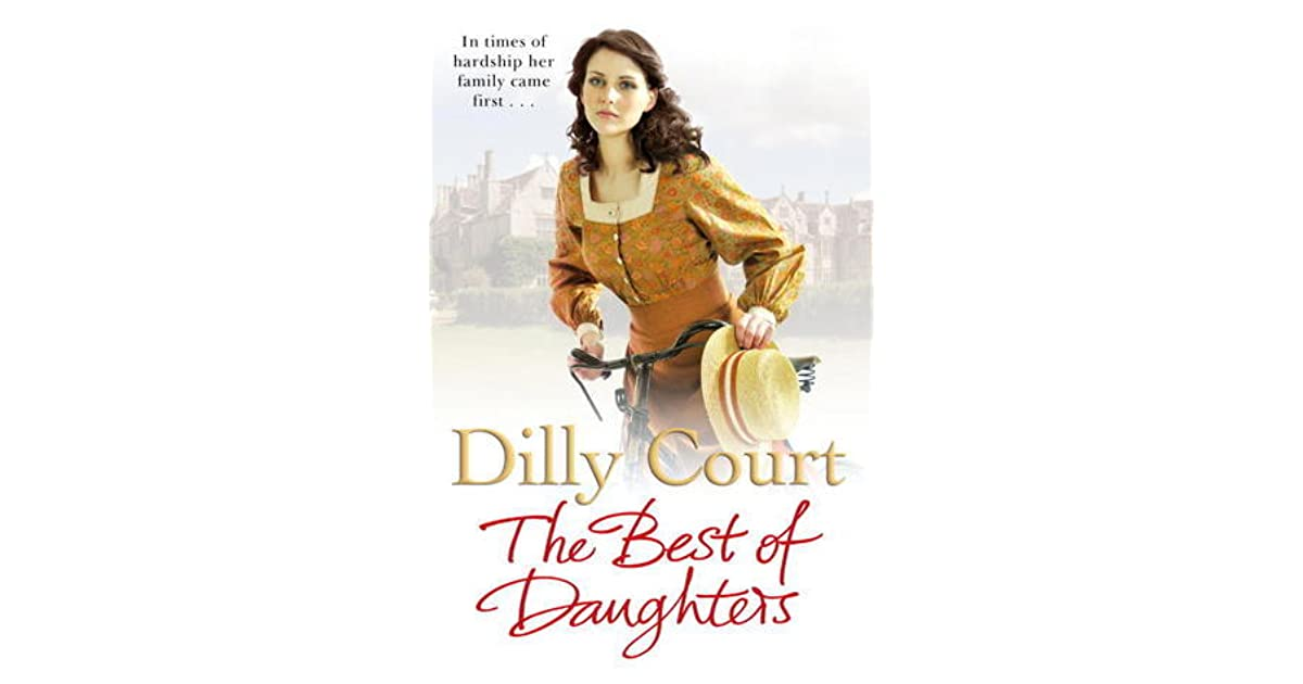The Best Of Daughters By Dilly Court border=